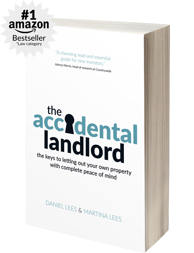 The Accidental Landlord: The keys to letting out your own property with complete peace of mind, by Daniel Lees and Martina Lees